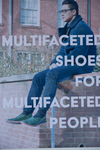 Multifaceted Shoes for Multifaceted People