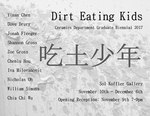 2017 Dirt Eating Kids | Ceramics Graduate Biennial by Campus Exhibitions and Ceramics Department