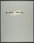 Paper Works: a play on the possibilities of a piece of paper by Jennifer Grimyser