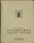 Interieurs I… publiées sous la direction et avec une introduction de Léon Moussinac by Léon Moussinac, Special Collections, and Fleet Library