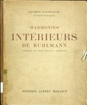 Harmonies: intérieurs de Ruhlmann by Jean Badovici, Émile-Jacques Ruhlmann, Special Collections, and Fleet Library