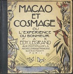 Macao & Cosmage, ou, L'expérience du bonheur by Edy Legrand, Jean Saudé, Special Collections, and Fleet Library