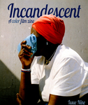 Incandescent : A Color Film Zine by Special Collections, RISD Library, and Pine Island Press