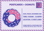 Postcards + Donuts   15 West by Intercultural Student Engagement Office