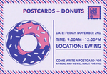Postcards + Donuts | Ewing House by Intercultural Student Engagement Office