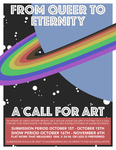 From Queer to Eternity | A Call for Art by Intercultural Student Engagement Office