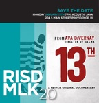 MLK 2020: 13th by Center for Social Equity & Inclusion and Student Affairs