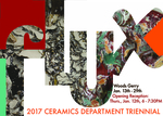Flux | Ceramics Department Triennial 2017 by Campus Exhibitions