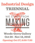 2016 We Start From Making | Industrial Design Department Triennial Exhibition by Campus Exhibitions and Idustrial Design Department