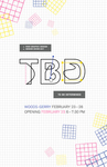 Graphic Design Senior Show | TBD To Be Determined by Campus Exhibitions and Graphic Design Department