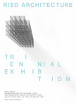 Architecture Depatment Triennial Exhibition by Campus Exhibitions and Architecture Department