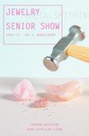 Jewelry + Metalsmithing Senior Show by Campus Exhibtions and Jewelry + Metalsmithing Department