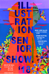 2018 Illustration Senior Exhibition by Campus Exhibtions, Illustration Department, and Zharia Shinn