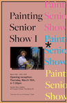 2018 Painting Senior Exhibition by Campus Exhibtions and Painting Department
