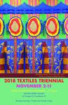 2018 Textiles Department Triennial Exhibition by Campus Exhibtions, Textiles Department, and Emily Robertson